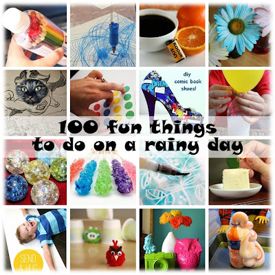 100 fun things to do on a rainy day
