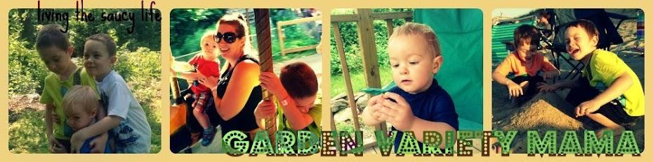 Garden Variety Mama