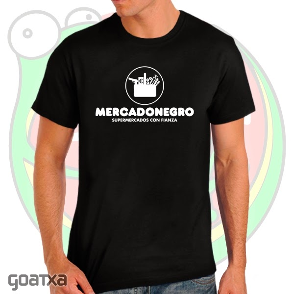 http://www.goatxa.es/camisetas/348-mercadonegro-camiseta.html