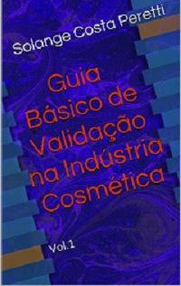 Guia de Validação na Indústria Cosmética