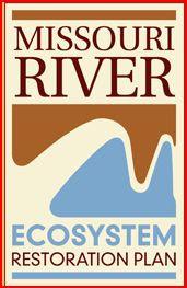 Missouri River ECOSYSTEM Restoration Plan