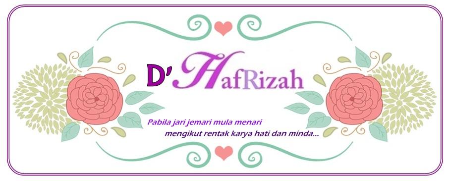 D' HafRizah