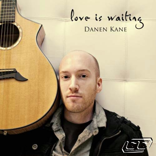 Danen Kane - Love is Waiting 2011 English Christian Album Download