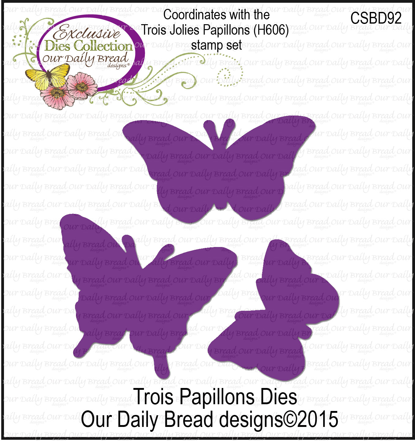 Our Daily Bread Designs Custom Trois Papillons Dies