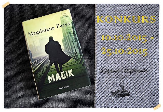 "KONKURS! ""Magik"" Magdalena Parys z autografem autorki"