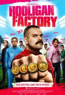 watch THE HOOLIGAN FACTORY 2014 movie free stream watch movies online free streaming full movie streams