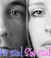 'He Said/She Said'