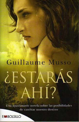 ¿Estarás ahí? Guillaume Musso