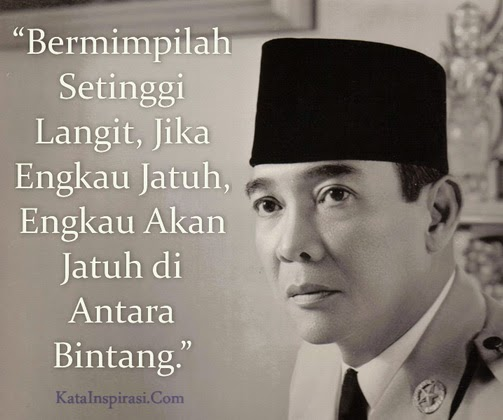 Kata Inspirasi Soekarno