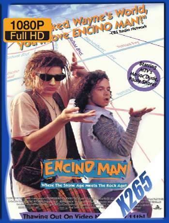 Encino Man (1992) x265 [1080p] [Latino] [GoogleDrive] [RangerRojo]