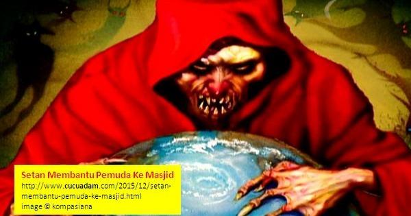 Setan Membantu Pemuda Ke Masjid