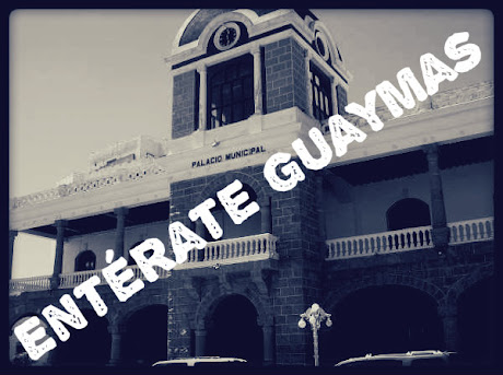 ENTRATE GUAYMAS