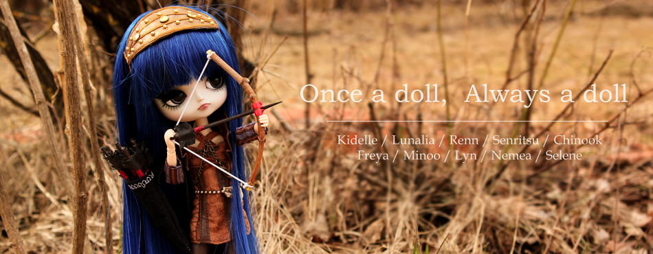 - Once a doll, Always a doll