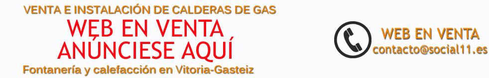CALDERAS EN VITORIA-GASTEIZ - WEB EN VENTA - ANÚNCIESE AQUÍ