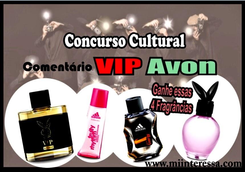 Concurso Cultural Avon Vip! 4 Perfumes para você!