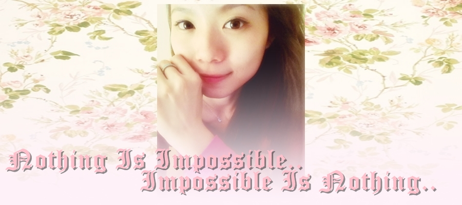 Nothing is impossible,impossible is nothing