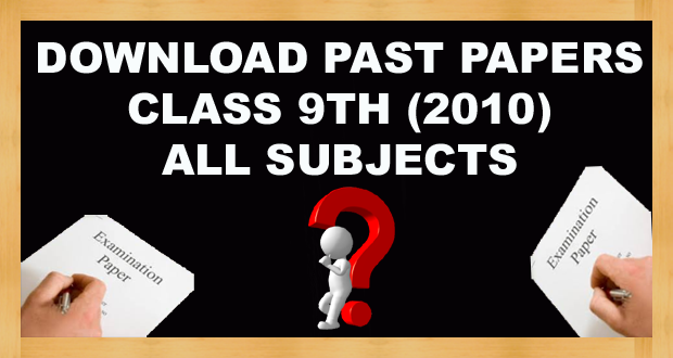Download 9th Class Past Papers Annual 2010 FBISE