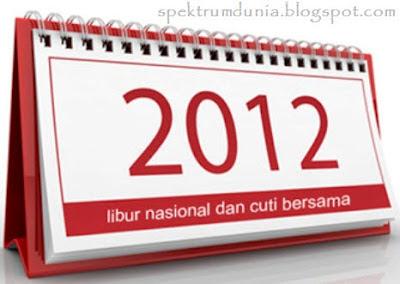 Kalender Cuti Bersama dan Libur Nasional 2012