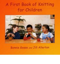http://www.bookdepository.com/First-Book-Knitting-for-Children-Bonnie-Gosse/9780946206551/?a_aid=journey56