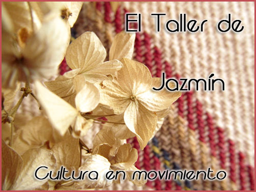 El taller de Jazmin-Cultura en movimiento