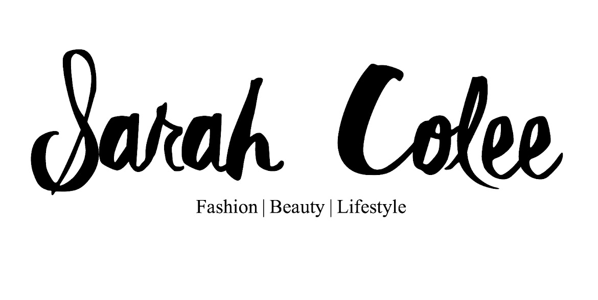 Sarah Colee | Fashion | Beauty | Lifestyle