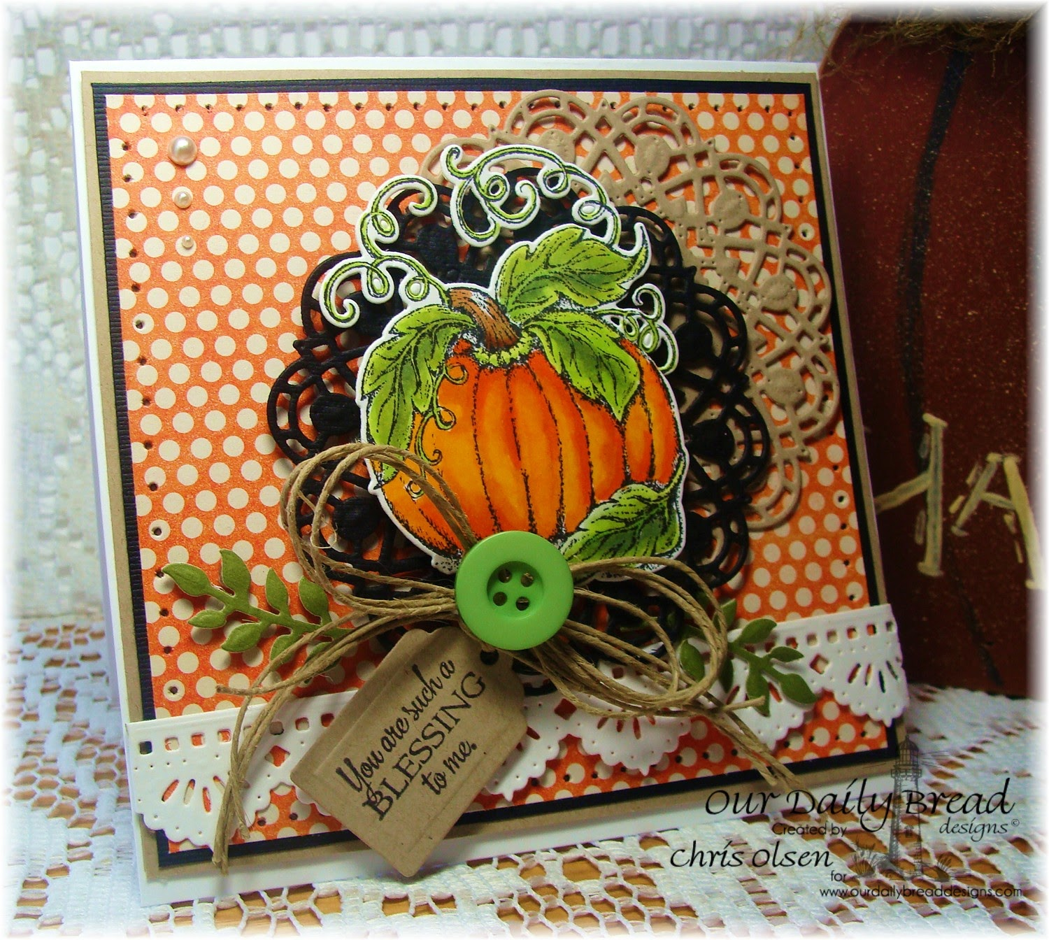 Our Daily Bread Designs, Pumpkin, Doily Blessings, Doily die, pumpkin die, beautiful borders die, recipe and tags die, fancy foliage die, ODBDSLC214, designer-Chris Olsen