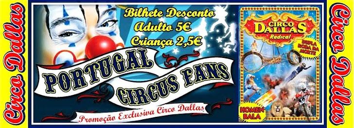Bilhete Promocional Circo Dallas / Portugal Circus Fans