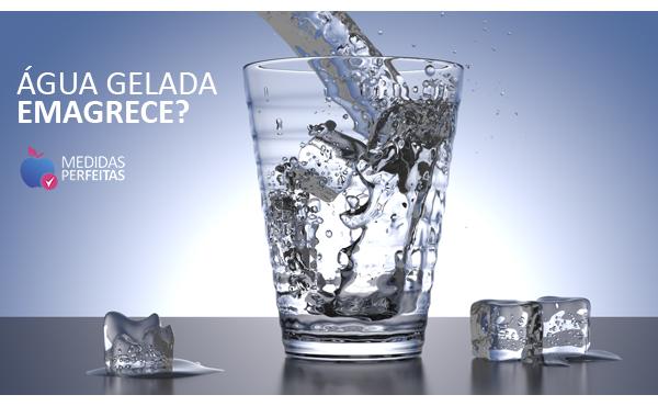 Água Gelada Emagrece - Verdade ou Mentira