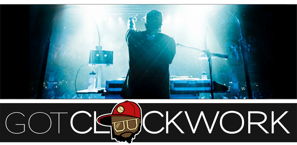 Got Clockwork? | DJ Clockwork