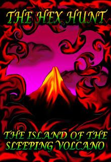 http://www.amazon.com/Hex-Hunt-Island-Sleeping-Volcano-ebook/dp/B00EZU56FK/ref=la_B004W0CUIE_1_9?s=books&ie=UTF8&qid=1442473331&sr=1-9
