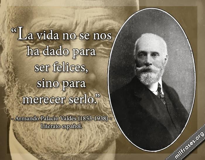 frases y libros de Armando Palacio Valdés (1853-1938) Literato español.