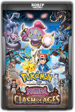 Pokémon the Movie - Hoopa and the Clash of Ages Torrent Dublado