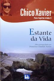 Estante da Vida - Chico Xavier
