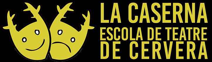 LA CASERNA. ESCOLA DE TEATRE DE CERVERA