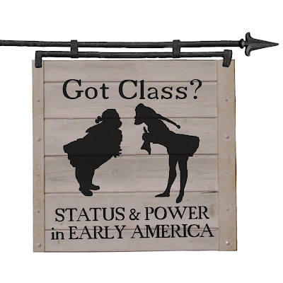 Albany: Got Class? Status and Power in Early America