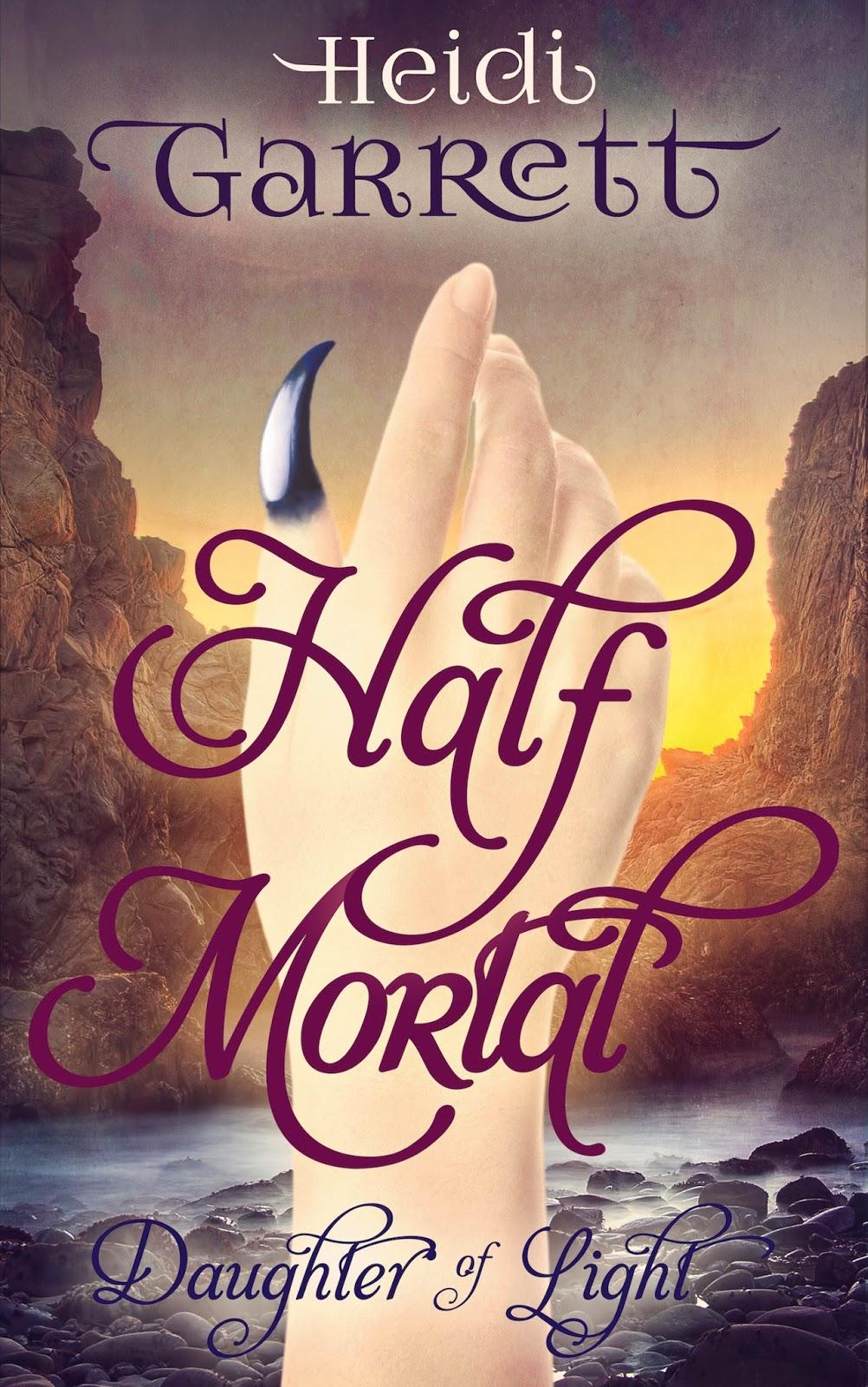 Half Mortal;