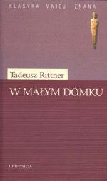 Tadeusz Rittner - W małym domku
