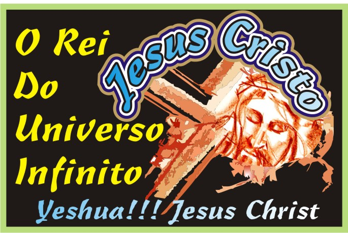 O Universo Tem Jeito Jesus Cristo