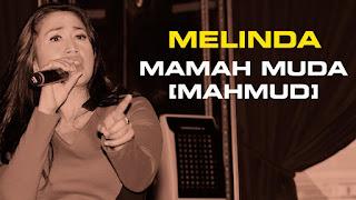 Melinda - Mahmud (Mamah Muda) Mp3 Dangdut Terbaru 2015