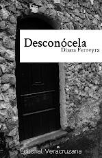 Desconócela - Diana Ferreyra 2011