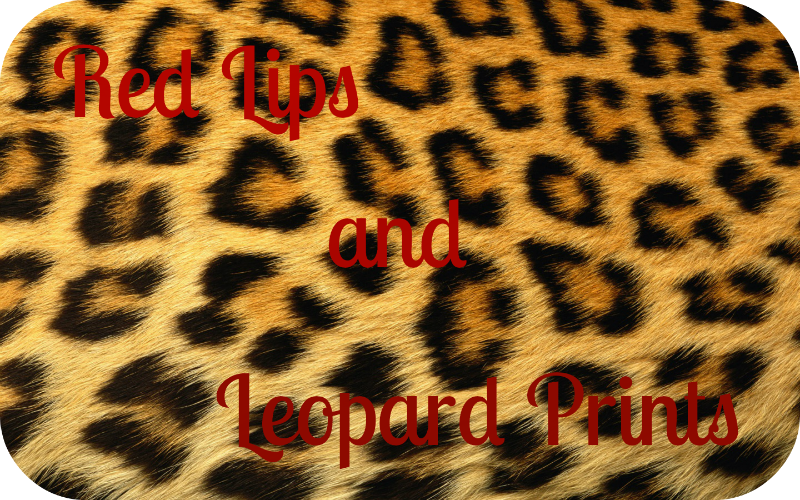 Red Lips and Leopard Prints