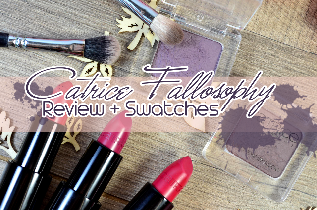 Catrice FALLosophy Review + Swatches Soft Lip Colour / Matte Eye Shadow
