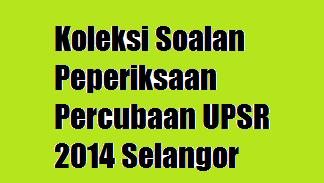UPSR 2014 Selangor
