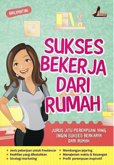 Sukses Bekerja Dari Rumah, Stiletto Book