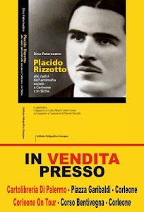 """Dino Paternostro: """"Placido Rizzotto, l'antimafia sociale a Corleone e in Sicilia"""""""