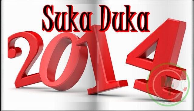 Suka Duka 2014!