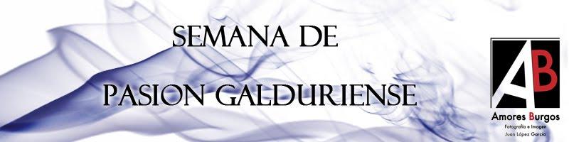 SEMANA DE PASIÓN GALDURIENSE