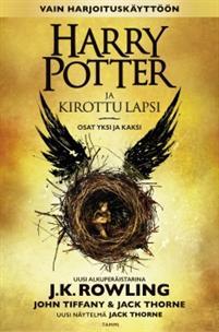 J.K. Rowling, John Tiffany ja Jack Thorne Harry Potter ja kirottu lapsi