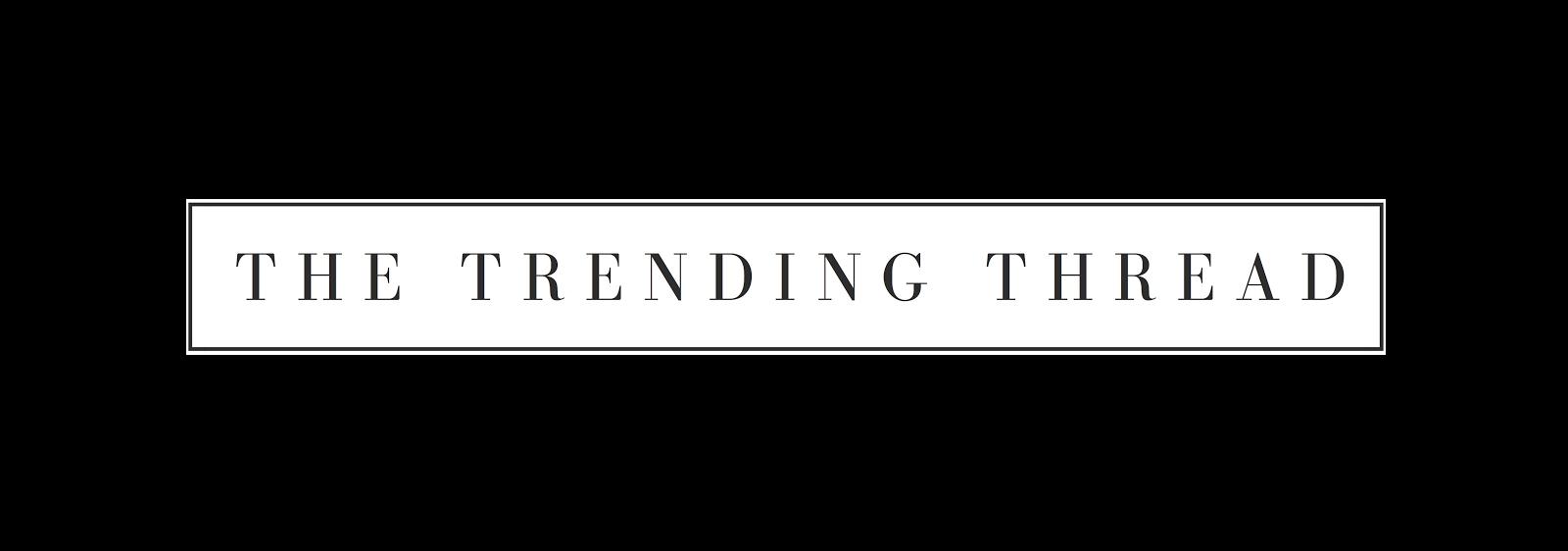 the trending thread