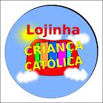 Lojinha Criança Católica